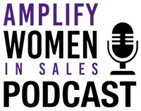 Amplify Women in Sales Podcast